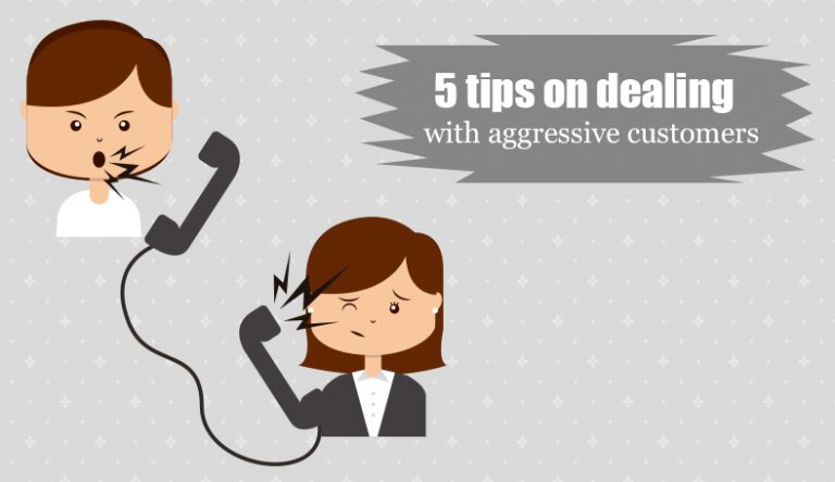 5 Tips for Dealing with Aggressive Customers