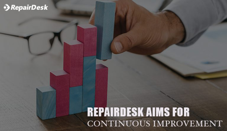 RepairDesk aims for continuous improvement