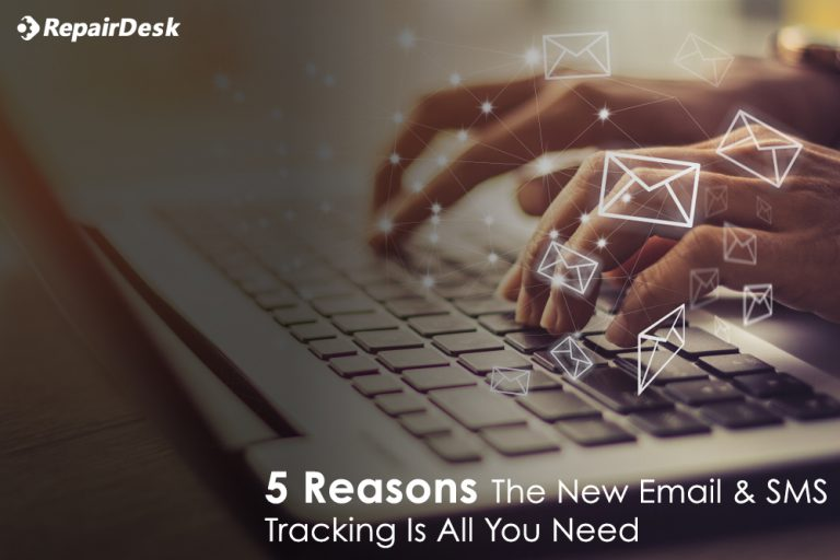 5 Reasons the New SMS & Email Tracking Is All You Need