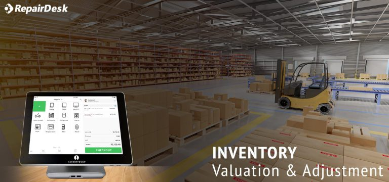 Why is Inventory Adjustment & Valuation Important for Your Repair Business?