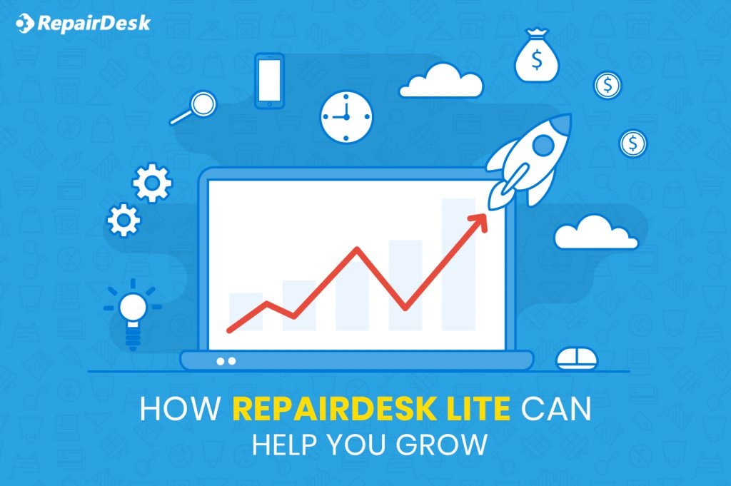 How to grow your business with RepairDesk Lite?