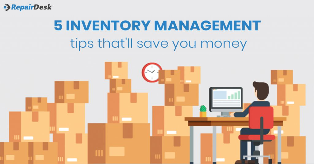5 Inventory Management Tips That'll Save You Money