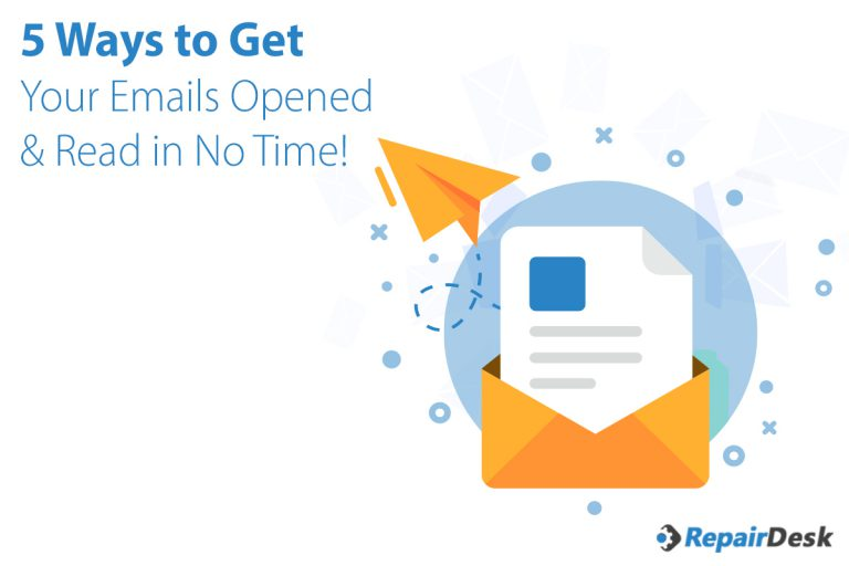 5 Ways to Get Your Emails Opened & Read in No Time!