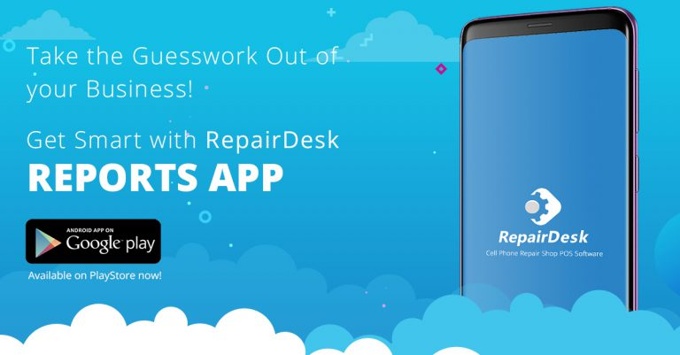 Introducing the RepairDesk Reports App