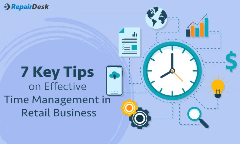 7 Key Tips on Effective Time Management in Retail Business