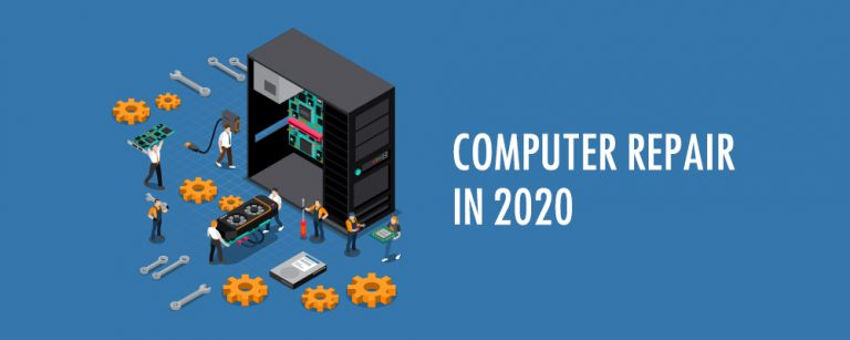 How Has Computer Repair Changed in 2020?