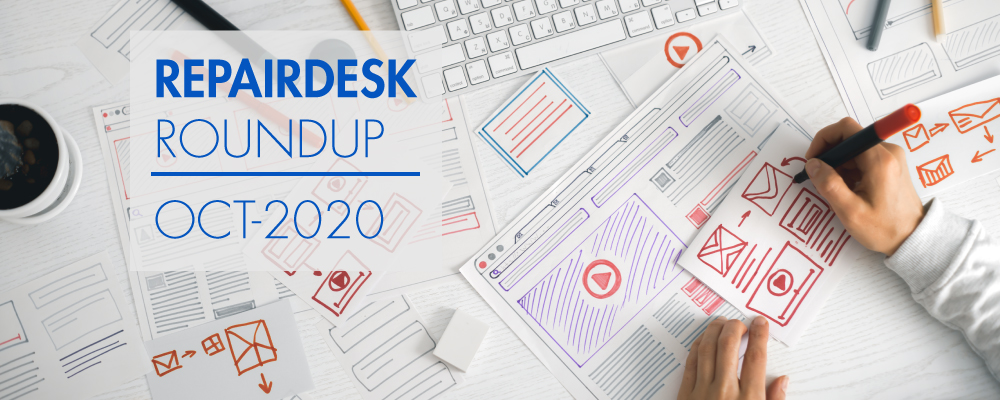 RepairDesk Round-Up – October 2020 Edition
